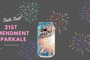 Taste Test: 21st Amendment Sparkale